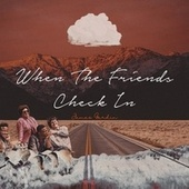 When the Friends Check in (feat. Taylor Taylor) by James Gardin