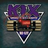 Midnite Dynamite Re-Lit de Kix
