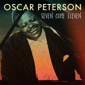 Seven Come Eleven von Oscar Peterson
