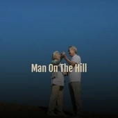 Man on the Hill by Jackie Mittoo, The Royals, Byron Lee, The Gaylads, The Uniques