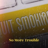 No More Trouble by The Gaylads, Bob Marley, The Royals, Derrick Morgan, The Paragons, The Uniques, John Holt