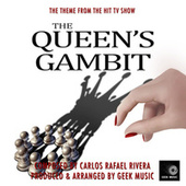 The Queen's Gambit Main Theme (From