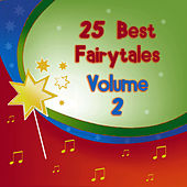 25 Fairytales For Kids Vol. 2 by Storytime Classics