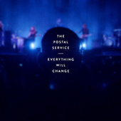 The District Sleeps Alone Tonight / Natural Anthem (Live) by The Postal Service