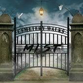 Cemetery Walks von Mist
