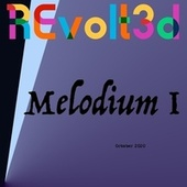 Melodium I by Revolt3d