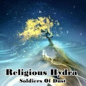 Soldiers of Dust by Religious Hydra