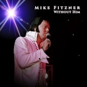 Without Him de Mike Fitzner