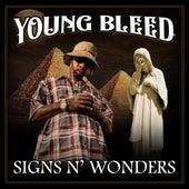 Signs N' Wonders by Young Bleed