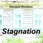 Stagnation by Decayed Windows