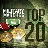 Military Marches - Top 20 by Various Artists