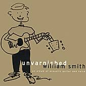 Unvarnished by William Smith
