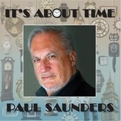 It's About Time! by Paul Saunders