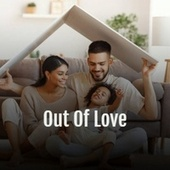 Out of Love by Jackie Mittoo, The Paragons, Bob Marley, Delroy Wilson, Derrick Morgan, The Uniques, The Royals, The Gaylads