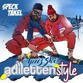Adilettenstyle (Après Ski Version) von Specktakel