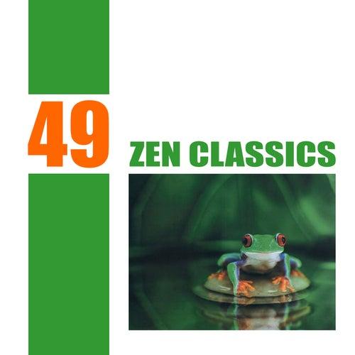 49 Zen Classics by Various Artists