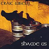 Shame Us by Craic Wisely