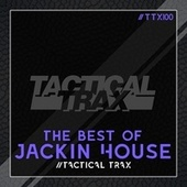 The Best of Jackin House by Various Artists