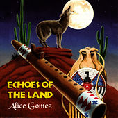 Echoes Of The Land von Alice Gomez