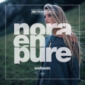 Wetlands von Nora En Pure