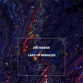 Lake of Miracles by Jiří Horák
