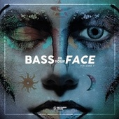 Bass in You Face, Vol. 1 by Various Artists