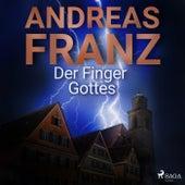 Der Finger Gottes by Andreas Franz