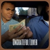 Ungrateful Lover by The Uniques, The Gaylads, The Royals, Bob Marley, John Holt, Delroy Wilson, Derrick Morgan