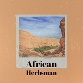 African Herbsman by Byron Lee, The Uniques, The Gaylads, John Holt, Bob Marley, Jackie Mittoo, The Royals