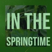 In the Springtime by Delroy Wilson, The Uniques, Bob Marley, The Gaylads, The Paragons, John Holt, Derrick Morgan