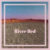 River Bed by Bob Marley, Delroy Wilson, The Royals, Jackie Mittoo, The Gaylads
