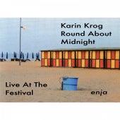 Round About Midnight by Karin Krog