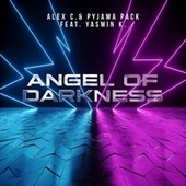 Angel of Darkness (Pyjama Pack Remix) von Alex C.