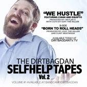 We Hustle by Dirtbag Dan
