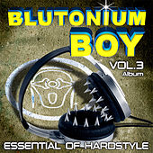 Essential of Hardstyle Vol. 3 von Blutonium Boy