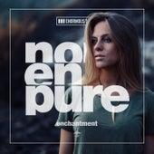 Enchantment von Nora En Pure