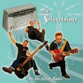 Hi-Ho-Silver Radio von The Silvertones