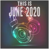 This Is June 2020 de Various Artists