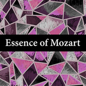 Essence of Mozart by Wolfgang Amadeus Mozart