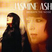Beneath The Noise by jasmine ash