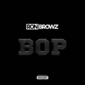 Bop de Ron Browz