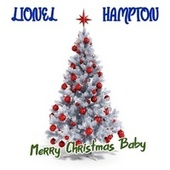 Merry Christmas Baby von Lionel Hampton