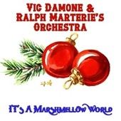 It's a Marshmallow World by Vic Damone