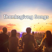 Thanksgiving Songs by Various Artists