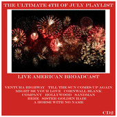 The Ultimate 4th of July Playlist - CD2 (Live) de America