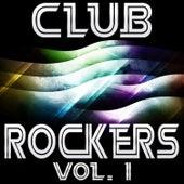 Club Rockers Vol. 1 by Various Artists