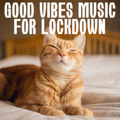 Good Vibes Music For Lockdown de Various Artists