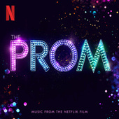 The Prom (Music from the Netflix Film) by The Cast of Netflix's Film The Prom