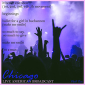 Live American Broadcast - Part Two (Live) von Chicago