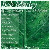 Hit The Road - Live American Broadcast (Live) de Bob Marley